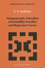 Nonparametric Estimation of Probability Densities and Regression Curves - Nadaraya