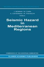 Seismic Hazard in Mediterranean Regions - J. Bonnin; M Cara; Armando Cisternas; R. Fantechi