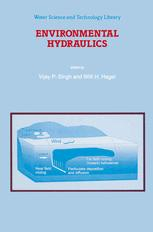 Environmental Hydraulics - V.P. Singh; Willi H. Hager