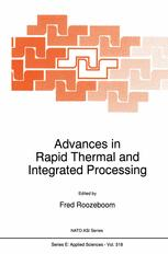 Advances in Rapid Thermal and Integrated Processing - F. Roozeboom