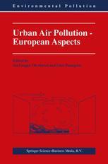 Urban Air Pollution - European Aspects - J. Fenger; O. Hertel; F. Palmgren