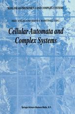 Cellular Automata and Complex Systems - E. Goles; Servet Martínez