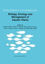 Biology, Ecology and Management of Aquatic Plants - Joseph Caffrey; Philip R.F. Barrett; Maria Teresa Ferreira; Ilidio S. Moreira; Kevin J. Murphy; Philip Max Wade