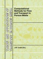 Computational Methods for Flow and Transport in Porous Media - J.M. Crolet