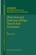 Observations and Predictions of Eclipse Times by Early Astronomers - J.M. Steele