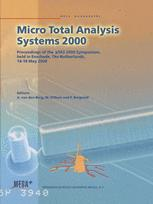 Micro Total Analysis Systems 2000 - Albert van den Berg; Wouter Olthuis; Piet Bergveld
