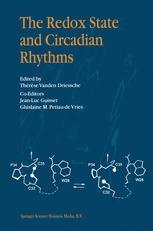 The Redox State and Circadian Rhythms - Thérèse Vanden Driessche; J.L. Guisset; G.M. Petiau-de Vries