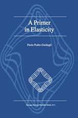 A Primer in Elasticity - P. Podio-Guidugli