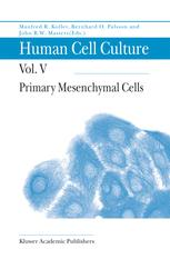 Primary Mesenchymal Cells - F. Koller; Bernhard Ø Palsson; John Masters