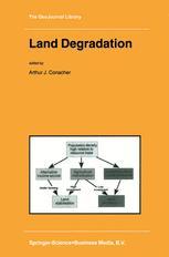 Land Degradation - A.J. Conacher