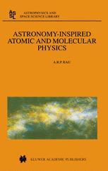 Astronomy-Inspired Atomic and Molecular Physics - A.R. Rau