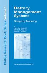 Battery Management Systems - H.J. Bergveld; W.S. Kruijt; P.H.L Notten