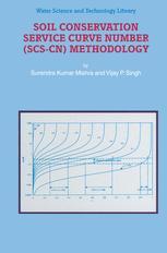 Soil Conservation Service Curve Number (SCS-CN) Methodology - S.K. Mishra; V.P. Singh