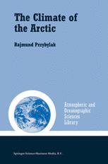 The Climate of the Arctic - Rajmund Przybylak