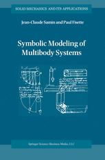 Symbolic Modeling of Multibody Systems - J-C. Samin; P. Fisette