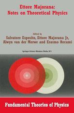 Ettore Majorana: Notes on Theoretical Physics - Salvatore Esposito; Ettore Majorana Jr.; Alwyn van der Merwe; E. Recami