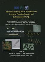 Molecular Diversity and PCR-detection of Toxigenic Fusarium Species and Ochratoxigenic Fungi - G. Mulè; John A. Bailey; B.M. Cooke; A. Logrieco