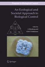 An Ecological and Societal Approach to Biological Control - J. Eilenberg; Heikki M. T. Hokkanen