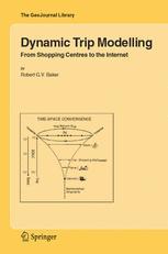 Dynamic Trip Modelling - Robert G.V. Baker