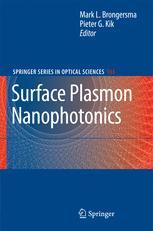 Surface Plasmon Nanophotonics - Mark L. Brongersma; Pieter G. Kik