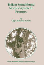 Balkan Sprachbund Morpho-Syntactic Features - Olga M. Tomic