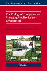 The Ecology of Transportation: Managing Mobility for the Environment - John Davenport; Julia L. Davenport