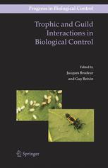 Trophic and Guild Interactions in Biological Control - Jacques Brodeur; Guy Boivin