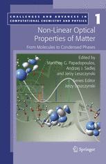 Non-Linear Optical Properties of Matter - Manthos G. Papadopoulos; Andrzej J. Sadlej; Jerzy Leszczynski