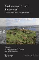 Mediterranean Island Landscapes - Ioannis N. Vogiatzakis; Gloria Pungetti; A.M. Mannion
