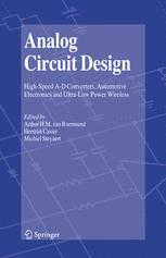 Analog Circuit Design - Arthur H.M. van Roermund; Herman Casier; Michiel Steyaert