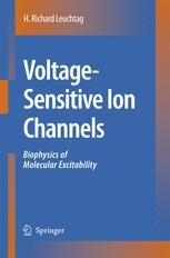 Voltage-Sensitive Ion Channels - H. Richard Leuchtag