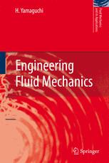 Engineering Fluid Mechanics - H. Yamaguchi