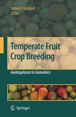 Temperate Fruit Crop Breeding - Jim F. Hancock