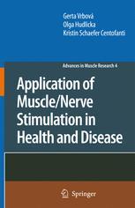Application of Muscle/Nerve Stimulation in Health and Disease - Gerta Vrbová; Olga Hudlicka; Kristin Schaefer Centofanti