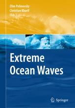 Extreme Ocean Waves - Efim Pelinovsky; Christian Kharif