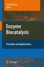 Enzyme Biocatalysis - Andrés Illanes