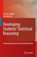 Developing Studentsâ?? Statistical Reasoning - Joan Garfield; Dani Ben-Zvi
