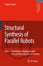 Structural Synthesis of Parallel Robots - Grigore Gogu