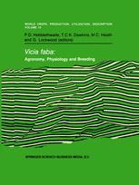 Vicia faba: Agronomy, Physiology and Breeding - P.D. Hebblethwaite; T.C.K. Dawkins; M.C. Heath; G. Lockwood