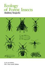 Ecology Of Forest Insects - A. Szujecki