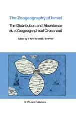 The Zoogeography of Israel - Yoram Yom-Tov; E. Tchernov