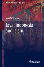 Java, Indonesia and Islam - Mark Woodward