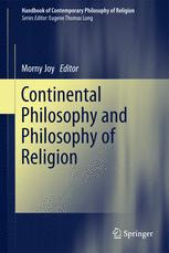 Continental Philosophy and Philosophy of Religion - Morny Joy