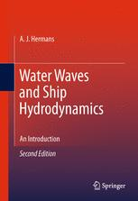 Water Waves and Ship Hydrodynamics - A.J. Hermans