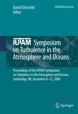 IUTAM Symposium on Turbulence in the Atmosphere and Oceans - David Dritschel