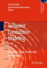 Turbulent Combustion Modeling - Tarek Echekki; Epaminondas Mastorakos