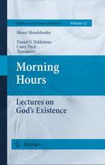 Morning Hours - Daniel O. Dahlstrom; Corey Dyck; Moses Mendelssohn