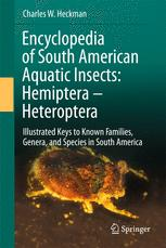 Encyclopedia of South American Aquatic Insects: Hemiptera - Heteroptera - Charles W. Heckman