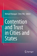 Contention and Trust in Cities and States - Michael Hanagan; Chris Tilly
