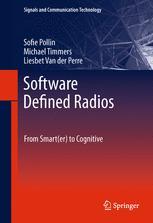 Software Defined Radios - Sofie Pollin; Michael Timmers; Liesbet Van der Perre